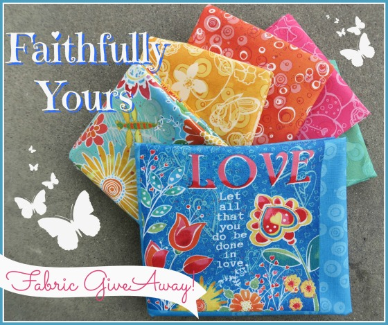 faithfully yours fabric giveaway 1