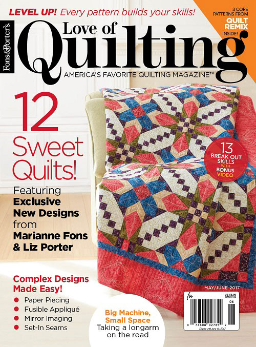 Love Of Quilt Mayjune 2017 The Works